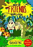 Best of Friends - A Fun Bedtime Story Picture Book for Kids Ages 3-5 years: A short read aloud tale ...