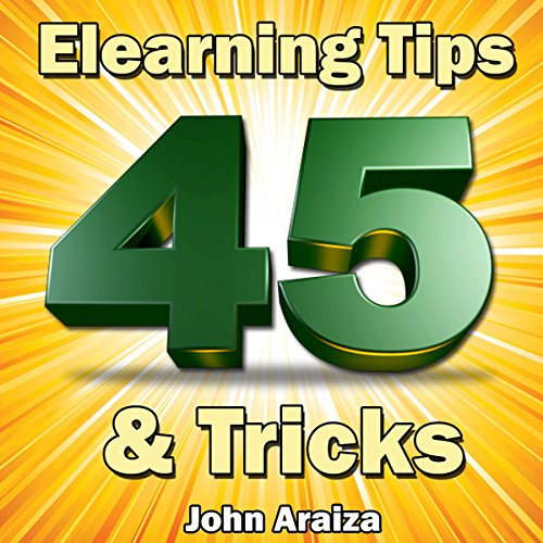 45 Elearning Tips and Tricks audiobook cover art