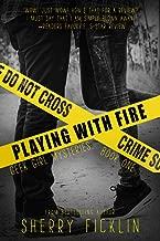اللعب مع سلسلة Fire مصنوع من: A # hacker رواية (# hackers)