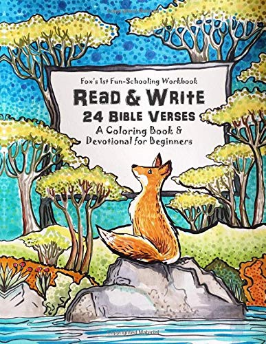 Fox's 1st Fun-Schooling Workbook Read & Write 24 Bible Verses: A Coloring Book & Devotional for Beginners
