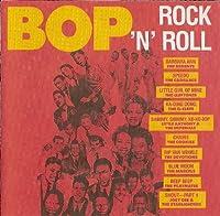 Bop Rock N Roll