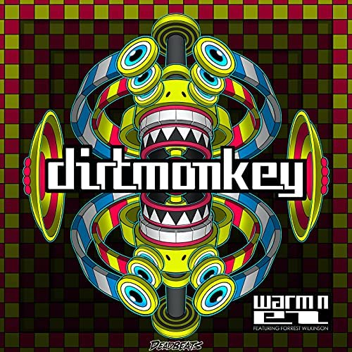 Dirt Monkey feat. Forrest Wilkinson