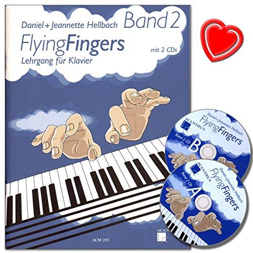 Flying Fingers Band 2 - Klavierschule mit 2 CDs und herzförmiger Notenklammer - Arbeitsmaterial für Technik, Improvisation, Theorie und Notenkenntnissen - Autor Daniel Hellbach