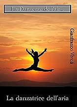 La danseuse de l'air... (French Edition)