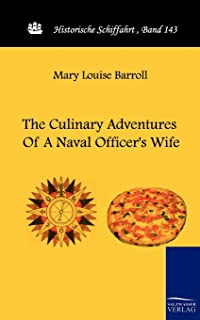 The Culinary Adventures of a Naval Officer's Wife