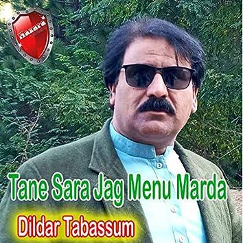 Tane Sara Jag Menu Marda