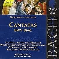 Bach: Cantatas BWV 58-61