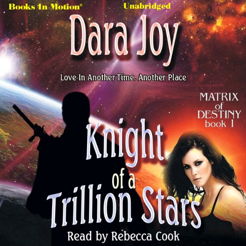 Matrix of Destiny (Books 1-3) - Dara Joy