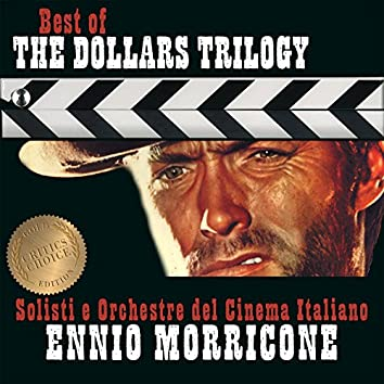 Ennio Morricone – Best of the Dollars Trilogy – Critic's Choice