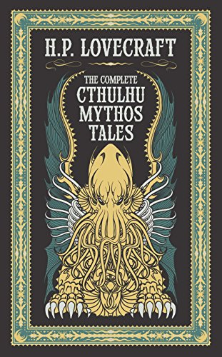 Complete Cthulhu Mythos Tales (Barnes & Noble Leatherbound Classic Collection)
