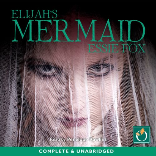 Elijah's Mermaid audiobook cover art
