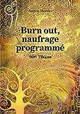Burn out, naufrage programmé - SOS Tikkun