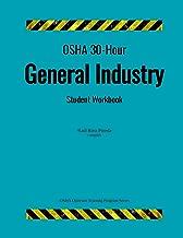 OSHA 30-Hour General Industry; Student Workbook (OSHA Outreach Training Program)
