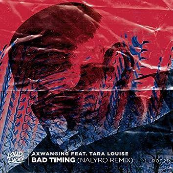 Bad Timing (Nalyro Remix)