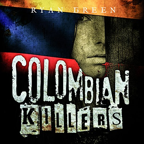 Colombian Killers audiobook cover art