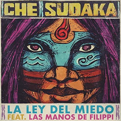 Che Sudaka feat. Las manos de Filippi