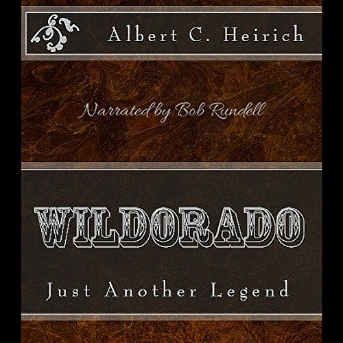 Wildorado: Just Another Legend audiobook cover art