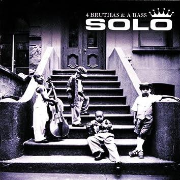 4 Bruthas & A Bass