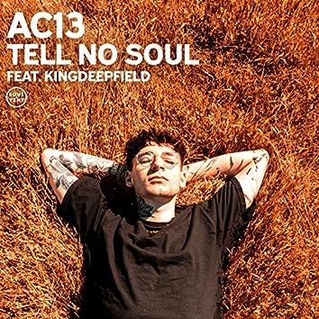 Tell No Soul