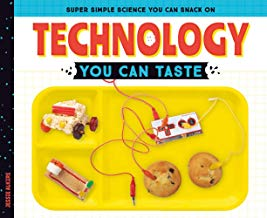 Technology You Can Taste (Super Simple Science You Can Snack on)