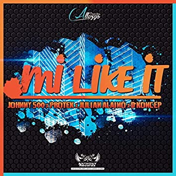 Mi Like It - Single