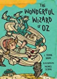 The Wonderful Wizard of Oz: Illustrations by Michael Sieben (Books of Wonder) (English Edition)