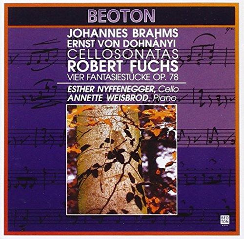 Brahms, Dohnányi, Fuchs: Werke für Violoncello und Klavier