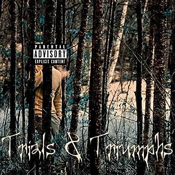 Trials & Triumphs