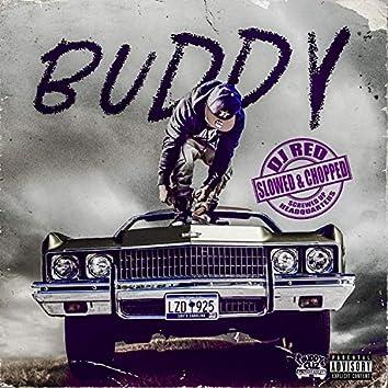 Buddy (Slowed & Chopped)