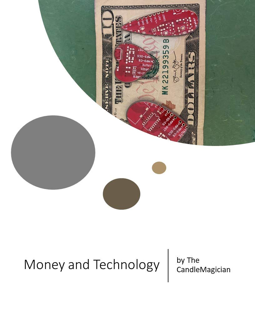 Money and Technology: Changing Energy With Money and Technology