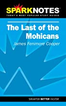 Spark Notes The Last of the Mohicans