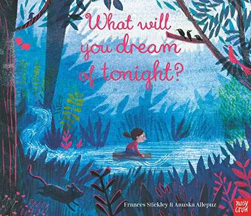 Stickley, F: What Will You Dream of Tonight?