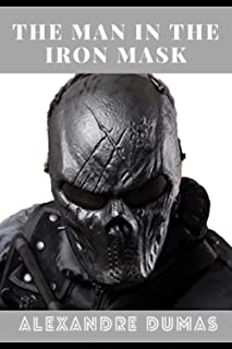 The Man in the Iron Mask : True Crime (Annotated)