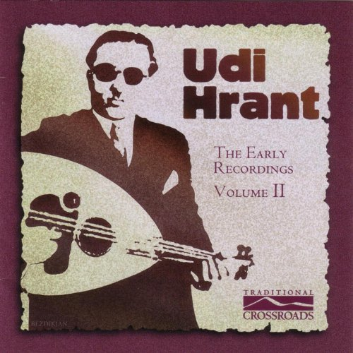 Udi Hrant - The Early Recordings, Vol. 2