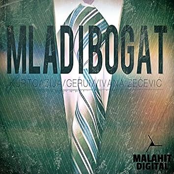Mlad I Bogat (feat. Ivana Zecevic)