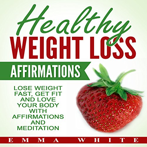 Healthy Weight Loss Affirmations audiobook cover art