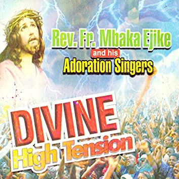 Divine High Tension