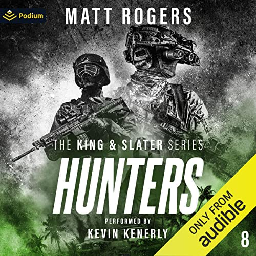 Hunters: The King & Slater Series, Book 8