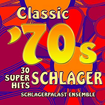 Classic 70s Schlager: 30 Super Hits