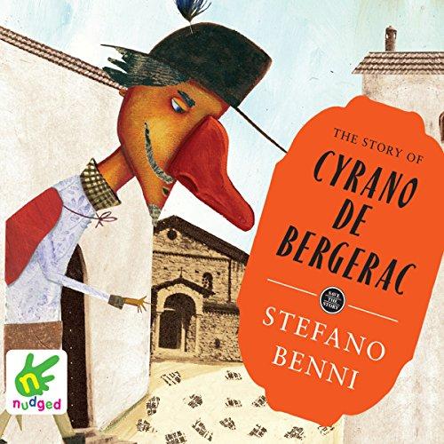 The Story of Cyrano de Bergerac audiobook cover art