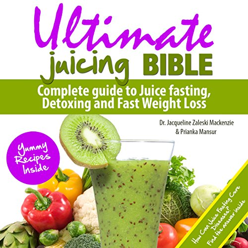 Ultimate Juicing Bible audiobook cover art