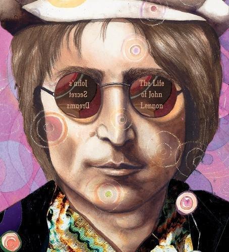 Image of John's Secret Dreams: The Life of John Lennon (A Big Words Book, 6)
