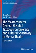The Massachusetts General Hospital Textbook on Diversity and Cultural Sensitivity in Mental Health (Current Clinical Psychiatry)