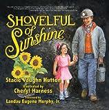 Shovelful of Sunshine (Mom's Choice Award Recipient)