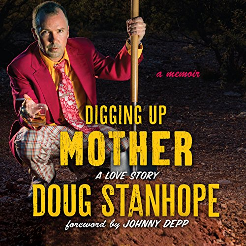 Digging Up Mother audiobook cover art