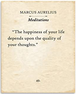 Marcus Aurelius - Meditations - The Happiness Of Your Life - 11x14 Unframed Typography Book Page Print - Great Inspirational and Motivational Gift and Decor Under $15