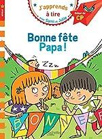 Sami et Julie CP Niveau 1 Bonne fête Papa de Thérèse Bonté