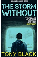 The Storm Without: A gripping and twisty, suspense thriller you'll find impossible to put down. (Doug Michie Book 1) Kindle Edition