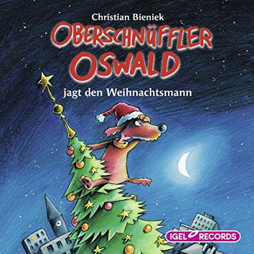 Oberschnüffler Oswald jagt den Weihnachtsmann Titelbild