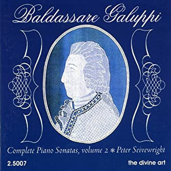Galuppi, B.: Complete Piano Sonatas, Vol. 2
